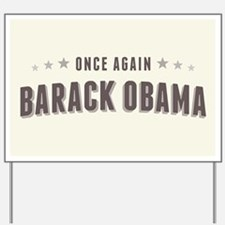 Obama Once Again Yard Sign