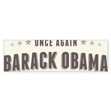 Obama Once Again Bumper Sticker
