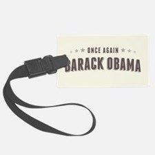 Obama Once Again Luggage Tag