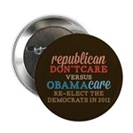 "Obamacare vs Don't Care 2.25"" Button (100 pack)"