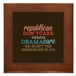Obamacare vs Don't Care Framed Tile