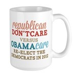 Obamacare vs Don't Care Large Mug