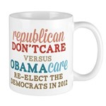 Obamacare vs Don't Care Mug