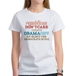 Obamacare vs Don't Care Women's T-Shirt