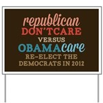 Obamacare vs Don't Care Yard Sign