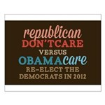 Obamacare vs Don't Care Small Poster