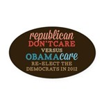 Obamacare vs Don't Care Oval Car Magnet