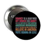 "Anti Romney Believe 2.25"" Button"