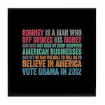 Anti Romney Believe Tile Coaster