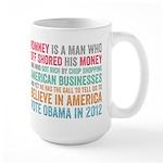 Anti Romney Believe Large Mug