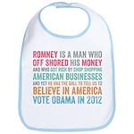 Anti Romney Believe Bib