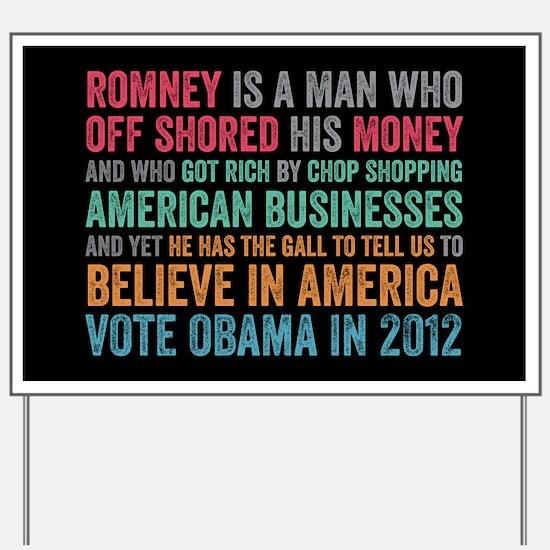 Anti Romney Believe Yard Sign