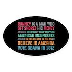 Anti Romney Believe Sticker (Oval 50 pk)