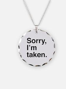 Sorry, I'm Taken. Necklace Circle Charm