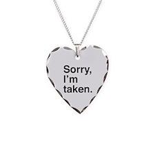 Sorry, I'm Taken. Necklace