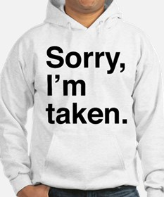 Sorry, I'm Taken. Jumper Hoody