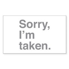 Sorry, I'm Taken. Decal