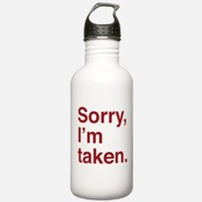 Sorry, I'm Taken. Sports Water Bottle
