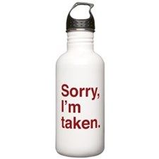 Sorry, I'm Taken. Water Bottle