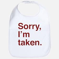 Sorry, I'm Taken. Bib