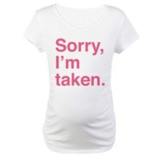 Sorry, I'm Taken. Shirt