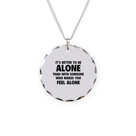 Alone Necklace Circle Charm