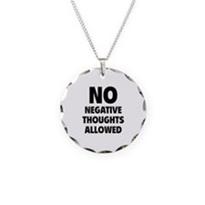 NO Negative Thoughts Allowed Necklace