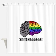 Shift Happens! Blk - Brain Shower Curtain
