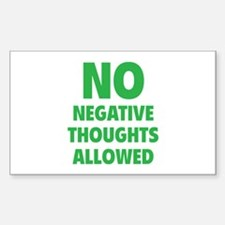 NO Negative Thoughts Allowed Decal