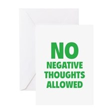 NO Negative Thoughts Allowed Greeting Card