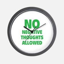 NO Negative Thoughts Allowed Wall Clock