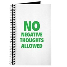 NO Negative Thoughts Allowed Journal