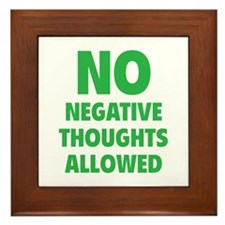 NO Negative Thoughts Allowed Framed Tile