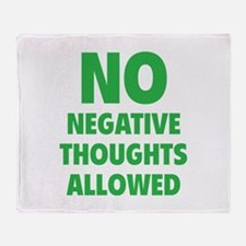 NO Negative Thoughts Allowed Throw Blanket