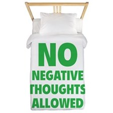 NO Negative Thoughts Allowed Twin Duvet