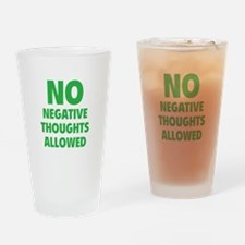 NO Negative Thoughts Allowed Drinking Glass