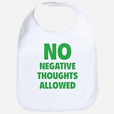 NO Negative Thoughts Allowed Bib