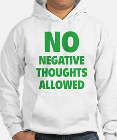 NO Negative Thoughts Allowed Jumper Hoody