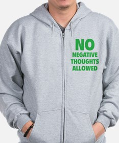 NO Negative Thoughts Allowed Zip Hoodie