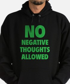 NO Negative Thoughts Allowed Hoodie (dark)