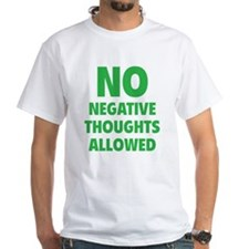 NO Negative Thoughts Allowed Shirt