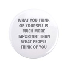 """Think Of Yourself 3.5"""" Button"""