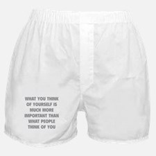 Think Of Yourself Boxer Shorts