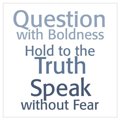 Question Speak Truth Poster