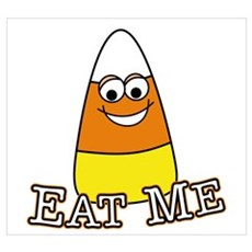 Candy Corn - Eat Me Poster