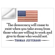 'Jefferson: Democracy will cease to exist Small Po Wall Decal