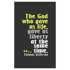 Jefferson: The God who gave u Poster