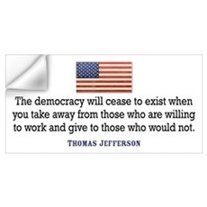 Jefferson: Democracy will cea Wall Decal