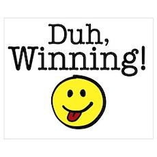 Sheen - Duh, Winning! Poster