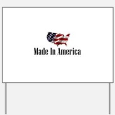 Cool Made in america Yard Sign
